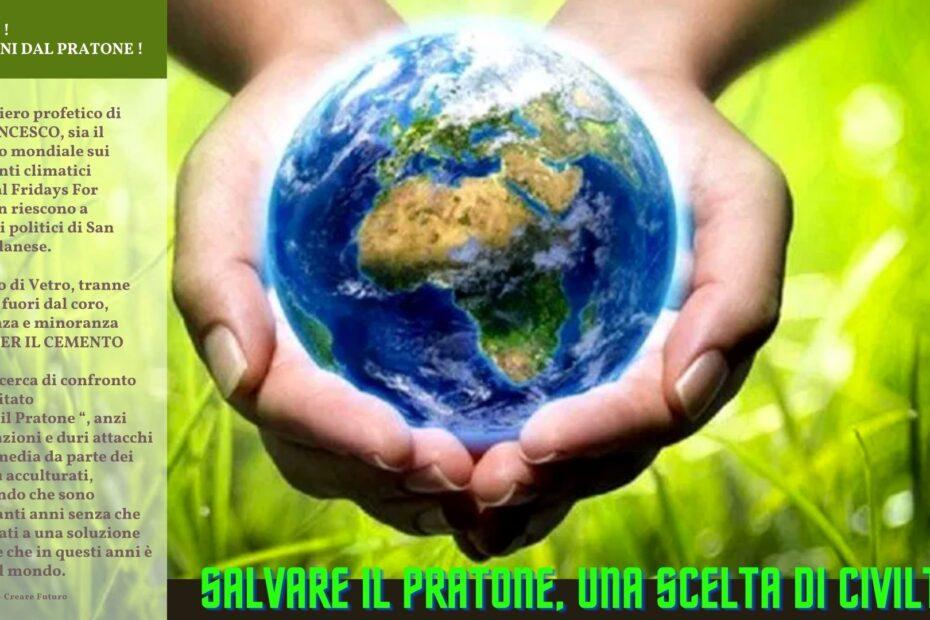 Salvare il Pratone, una scelta di civiltà
