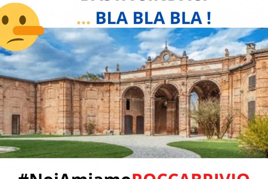 BASTA SINDACI ... BLA BLA BLA ! - Rocca Brivio